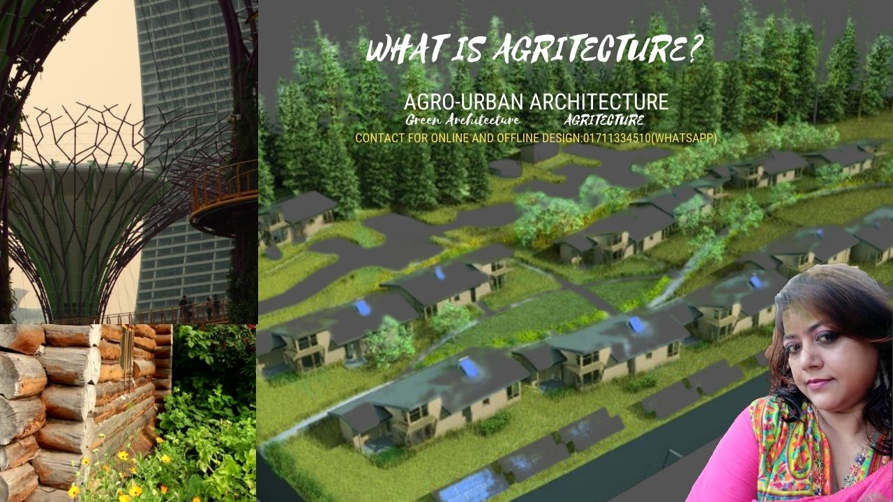 What is Agritecture?